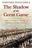 The Shadow of the Great Game, Narendra Singh Sarila, 0786719125