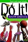 Do It!, Thom Schultz and Joani Schultz, 0764422200
