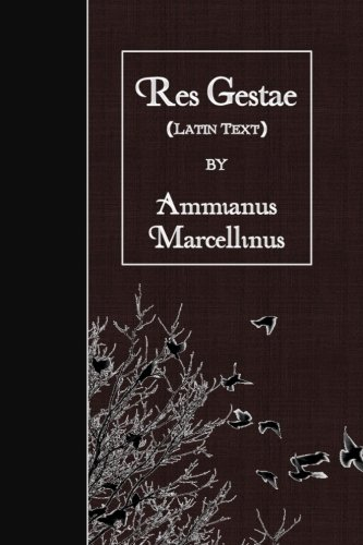 Res Gestae: Latin Text (Latin Edition)