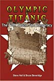Front cover for the book Olympic & Titanic: The Truth Behind the Conspiracy by Steve Hall