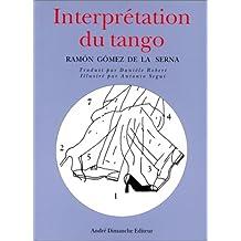 Interprétation du tango