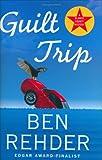 Guilt Trip, Ben Rehder, 0312321333