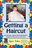 img - for Getting a Haircut (Spec Tales: Life Skills Stories for Kids with Autism & Special Needs Book 1) book / textbook / text book