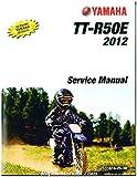 LIT-11616-25-38 2012 Yamaha TT-R50E Motorcycle Service Manual