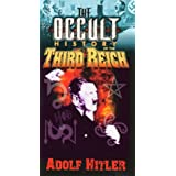 Occult History of the Third Reich: Adolf Hitler