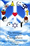 The Message That Comes from Everywhere, Gary L. Beckwith, 0970112564