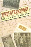 Kindertransport, Olga Levy Drucker and O. Drucker, 0785779116