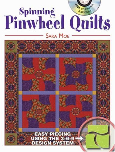 Download Spinning Pinwheel Quilts: Curved Piecing Using the 3-6-9 Design System PDF