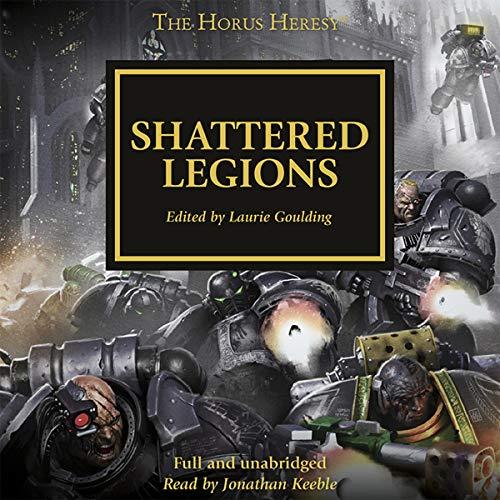 Shattered Legions: The Horus Heresy, Book 43