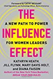 img - for The Influence Effect: A New Path to Power for Women Leaders book / textbook / text book