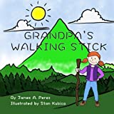 Grandpa's Walking Stick