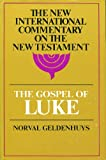 Commentary on Luke, Geldenhuys, J. Norval, 0802821847