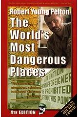 The World's Most Dangerous Places Paperback