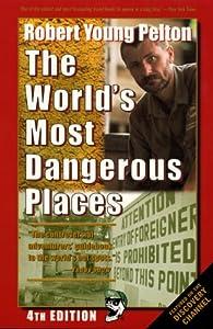 The World's Most Dangerous Places