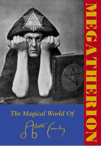 Download Megatherion: The Magical World Of Aleister Crowley pdf
