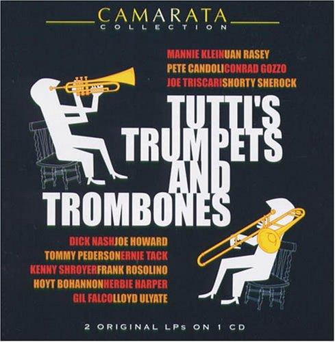 Price comparison product image Tutti`S Trumpets & Trombones -  Tutti Camarata