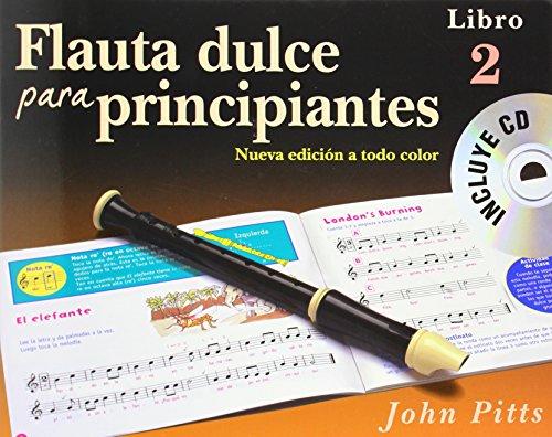 Flauta Dulce Para Principiantes Libro 2 (Recorder from the Beginning) Book/CD - Spanish +CD