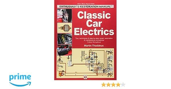 CLASSIC CAR ELECTRICS BOOK SHOP RESTORATION GUIDE THADDEUS
