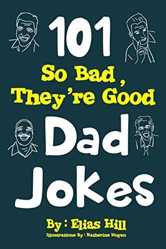 101 So Bad, They're Good Dad Jokes | NEW COMEDY TRAILERS | ComedyTrailers.com