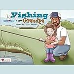 Fishing with Grandpa | Teresa Heying