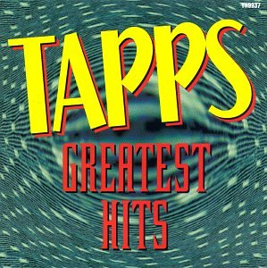 Tapp's - Greatest Hits by Thump Records