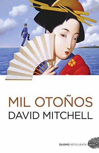 Mil otoños (Nefelibata (Duomo)) (Spanish Edition) by [Mitchell,