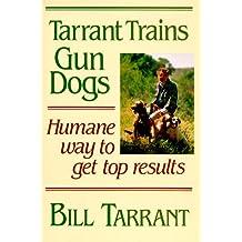 Tarrant Trains Gun Dogs