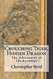 Crouching Tiger, Hidden Dragon (The Adventures of the Byrdman Book 3)