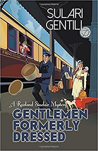 Gentlemen Formerly Dressed (Rowland Sinclair Series)