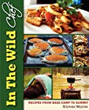 In the Wild Chef, Stephen Weston and Steven W. Siler, 1927458064