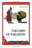 Tartarin of Tarascon [Christmas Summary Classics], Alphonse Daudet, 1494794594