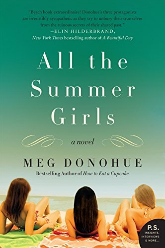 Download All the Summer Girls: A Novel (P.S.) PDF