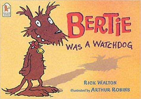 Bertie Was A Watchdog