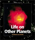 Life on Other Planets, Rhonda Lucas Donald, 0531122808