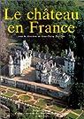 Le château en France par Babelon