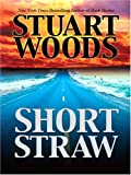 Short Straw, Stuart Woods, 1597223220