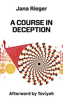 A Course in Deception by [Rieger, Jana]