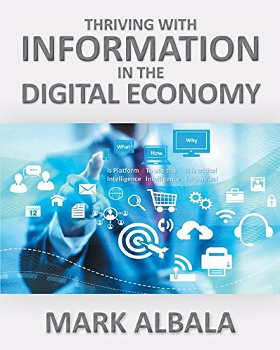 Read Online Thriving with Information in the Digital Economy PDF