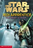Star Wars: Jedi Apprentice #15: The Death Of Hope