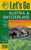 Austria and Switzerland, Griffin Trade Paperbacks Publishing Staff and Let's Go, Inc. Staff, 0312244517