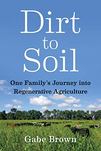 Dirt to Soil: One Family's Journey into Regenerative ()