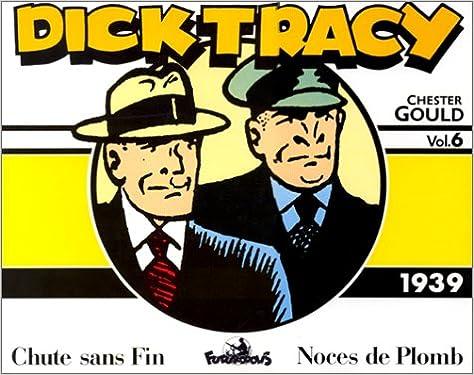 Lire un Dick Tracy, 6:Dick Tracy: (1939) pdf