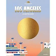 LOS ANGELES LES RECETTES CULTES