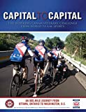 img - for Capital to Capital: The Inspiring CanAm Veterans' Challenge from World T.E.A.M. Sports book / textbook / text book