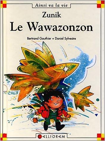 Lire Zunik : Le Wawazonzon epub pdf