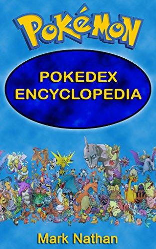 Pokemon: Pokedex Encyclopedia ( 1-807 Pokdedex Information) (English Edition)
