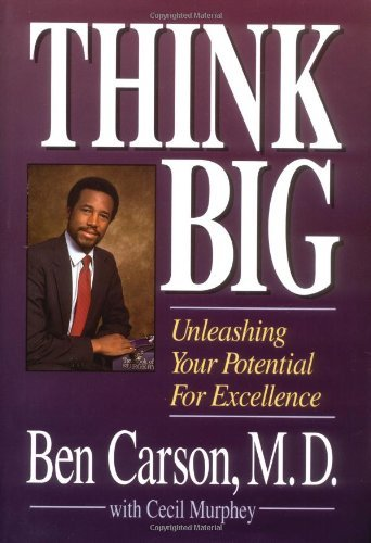 By Ben Carson M.D. Think Big (1st First Edition) [Hardcover]