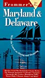 Frommer's Maryland and Delaware, Frommer's Staff, 0028608720