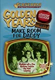 Golden Years Make Room for Daddy
