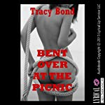 Bent Over at the Picnic: A Public BDSM Erotica Story (Tracy's Submissives in Training)   Tracy Bond
